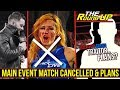 MAJOR MATCH CANCELLED, Traitor Storyline PLANNED?, Backstage HEAT On Challenger - The Round Up