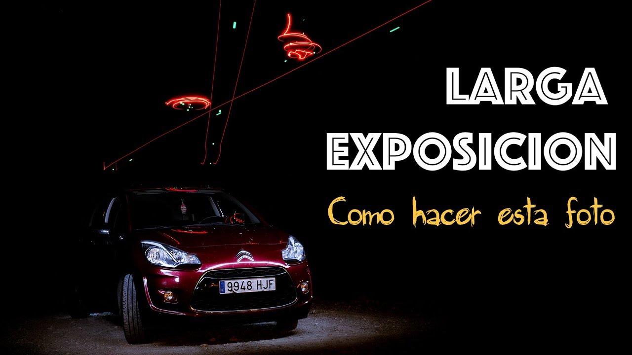 Fotografía Nocturna Larga Exposición Youtube