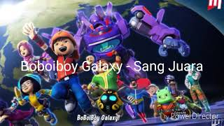 BoBoiBoy Galaxy Sang Juara NauraZizi Asian Para Games 2018 Theme Song