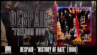 DESPAIR - Freedom Now (Album Track)