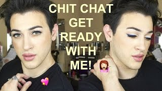 FULL FACE CHIT CHAT GRWM | MannyMua