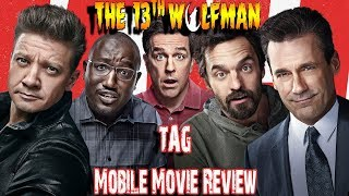 Mobile Movie Review: Tag