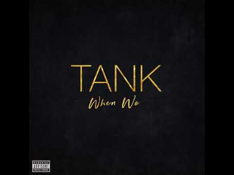 Tank - When We [MP3 Free Download]