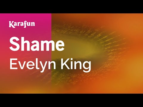 Karaoke Shame - Evelyn King *