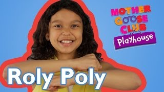 Roly Poly | Mother Goose Club Playhouse Kids Video