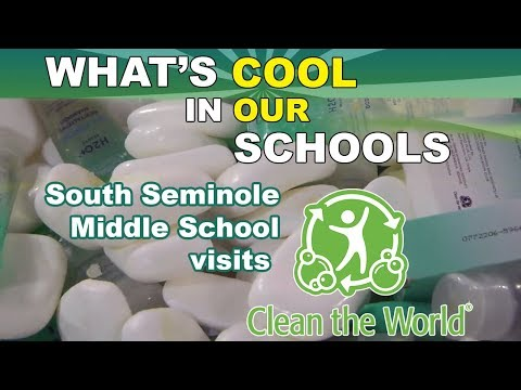 What's Cool in Our Schools: South Seminole visits Clean the World