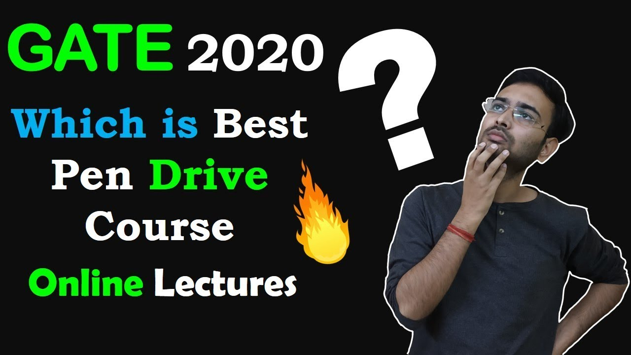GATE 2020 : Which is Best Pen Drive Course, Online Lecture Series | My  Honest Opinion