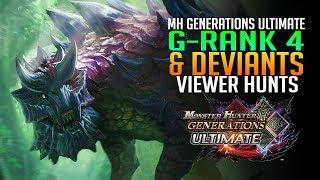 Monster Hunter Generations Ultimate - G-Rank 4 & Deviants Gameplay