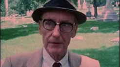 William S. Burroughs, the Life Thereof