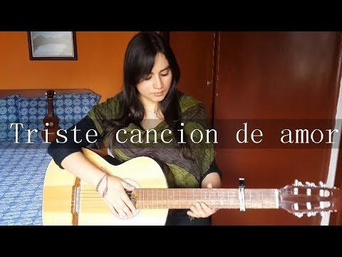 Triste Canción De Amor - El tri / Melissa Garcia