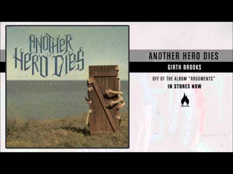 Another Hero Dies - Girth Brooks