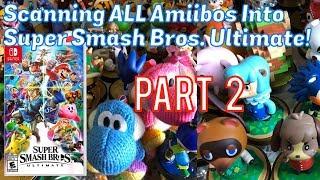 Scanning ALL Amiibos Into Super Smash Bros. ULTIMATE Part 2 - Emceemur