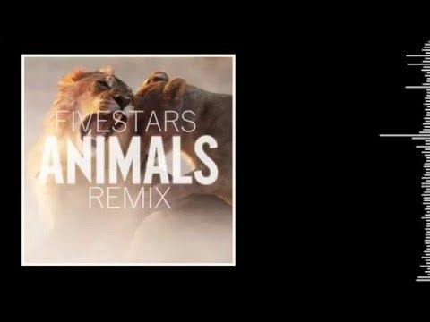 Maroon5 - Animals (Fivestars Remix)