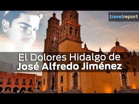 El Dolores Hidalgo de José Alfredo Jiménez