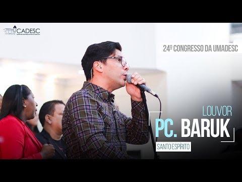 Santo Espiríto - Paulo César Baruk - 3º Dia - 24º Congresso da UMADESC