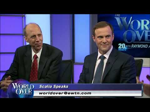 World Over - 2017-10-05 - 'Scalia Speaks' with Raymond Arroyo