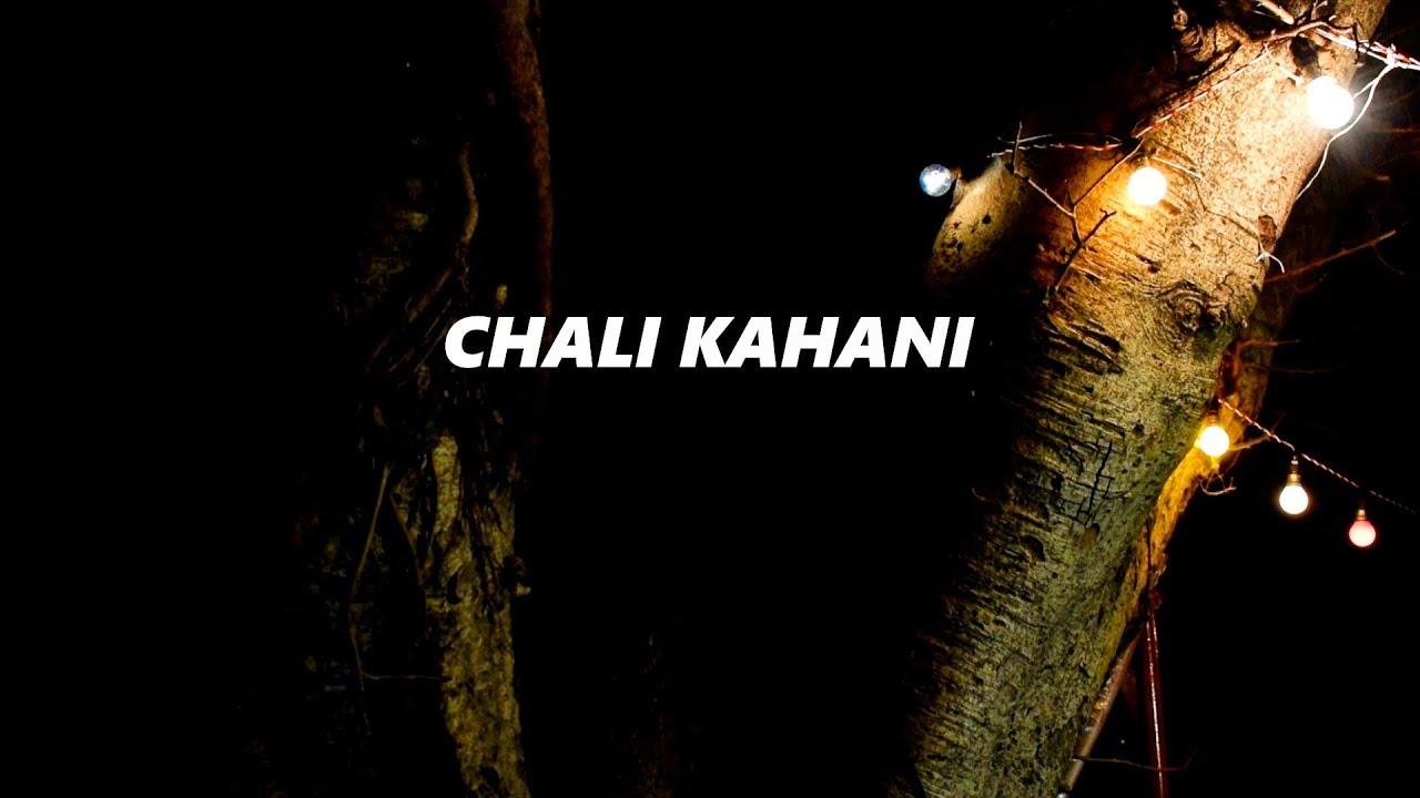 Chali Kahani   Yalgaar Ho Productions   Tamasha   Just a Poetry