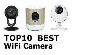 Top 10 Best WiFi Camera