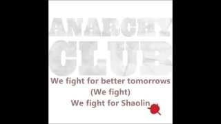 Anarchy Club - Shaolin (Wudang Style) [Lyrics / ᴴᴰ1080p]