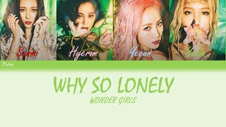 Wonder Girls-Why So Lonely [Eng/Rom/Han] Color Coded Lyrics