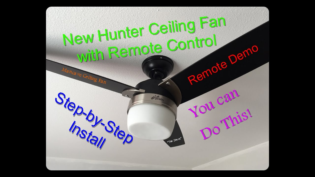 How To Install A Ceiling Fan With Remote Control Hunter Model 59188 You