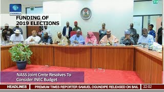 NASS Joint Cmte Resolves To Consider INEC Budget 17/08/18 Pt.1 |News@10|