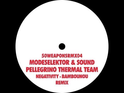 Modeselektor & Sound Pellegrino Thermal Team - Negativity (Bambounou Remix)