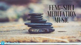 Meditation Music  Feng Shui  Relaxing Instrumental Music for Meditation