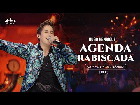 Hugo Henrique – Agenda Rabiscada