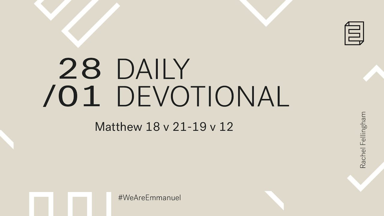 Daily Devotion with Rachel Fellingham // Matthew 18:21-19:12 Cover Image