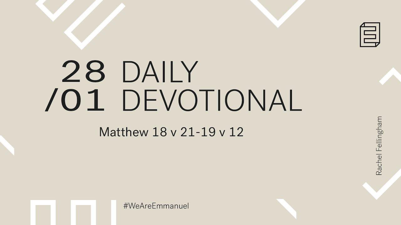 Daily Devotion with Rachel Fellingham // Matthew 18:21-19:12 Cover Image