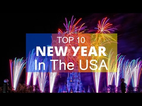 Top 10. New Year Destinations In The USA
