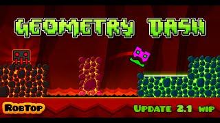 GEOMETRY DASH 2.1 NEW LEVEL SONG CONFIRMED???