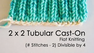 2 x 2 Tubular Cast-On for Flat Knitting Step-by-Step Tutorial