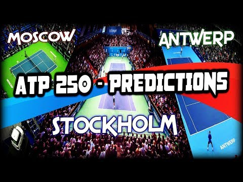 ATP 250 - Moscow, Stockholm, Antwerp - Predictions | Tennis Warden