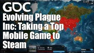 Evolving Plague Inc: Taking a Top Mobile Game to Steam