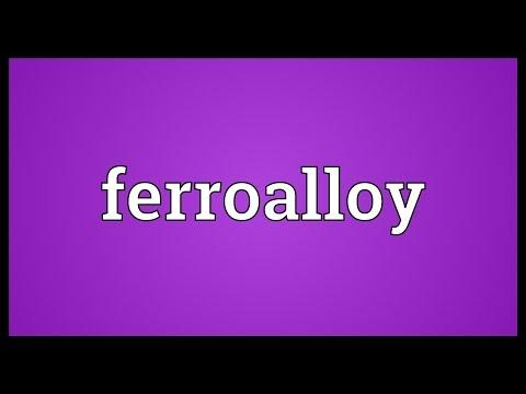 Ferroalloy Meaning