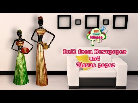 How to make doll from Newspaper and Tissue paper | African doll | diy craft ideas