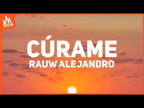 Rauw Alejandro - Cúrame (Letra)