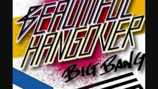 Big Bang - Beautiful Hangover [Audio]