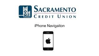 iPhone Navigation Sacramento Credit Union Online Banking