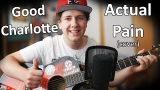 Good Charlotte - Actual Pain (COVER) mp3