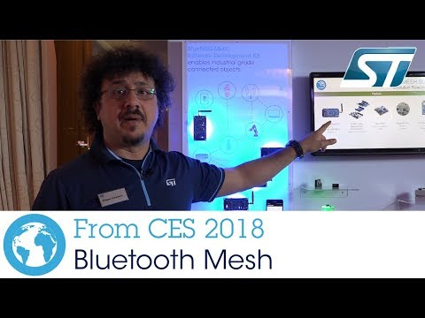 ST at CES 2018 - Bluetooth Mesh for Smart Buildings and Industry