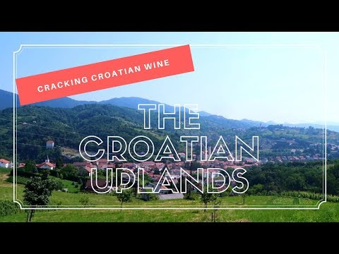 Cracking Croatian Wine: Croatian Uplands (Moslavina, Međimurje, Zagorje)