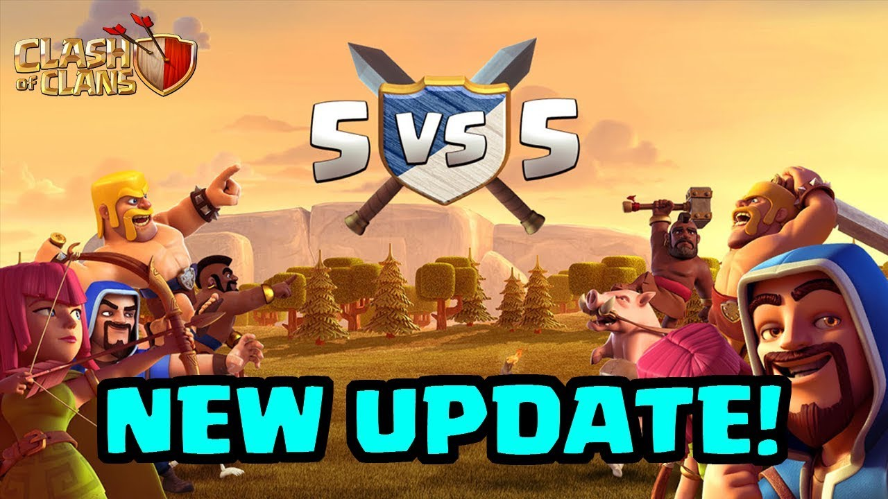 NEW Update Coming: 5v5 Clan Wars! | Clash of Clans ...