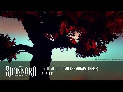 Ruelle - Until We Go Down (Shannara Theme) | The Shannara Chronicles Theme Music [HD]