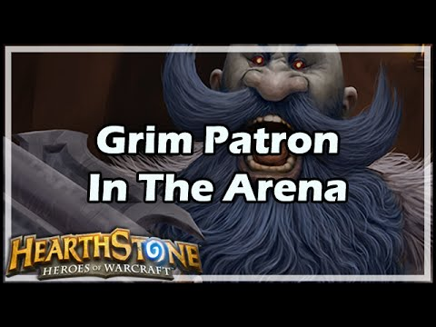 [Hearthstone] Grim Patron In The Arena