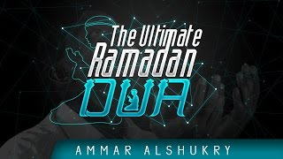 The Ultimate Ramadan Dua (In English) ᴴᴰ ┇ by Ammar AlShukry ┇ TDR Production ┇