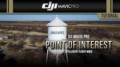 DJI Mavic Pro / Point of Interest (Tutorial)