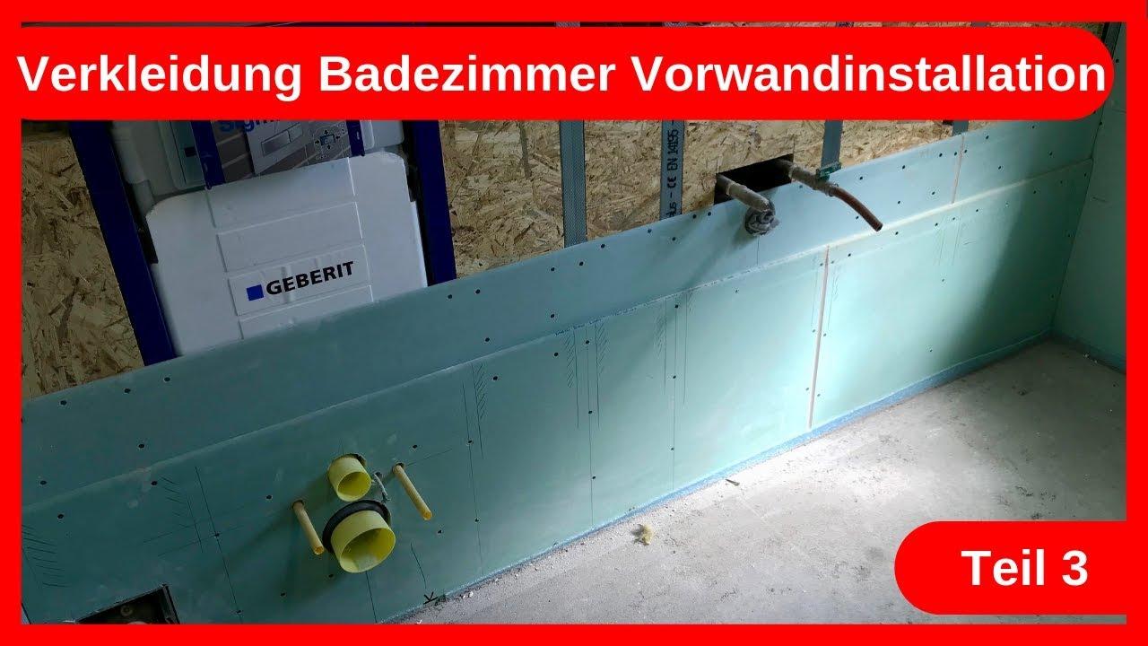 Verkleidung Badezimmer Umbau Vorwandinstallation Teil 20 / Trockenbau -  Altbausanierung DIY